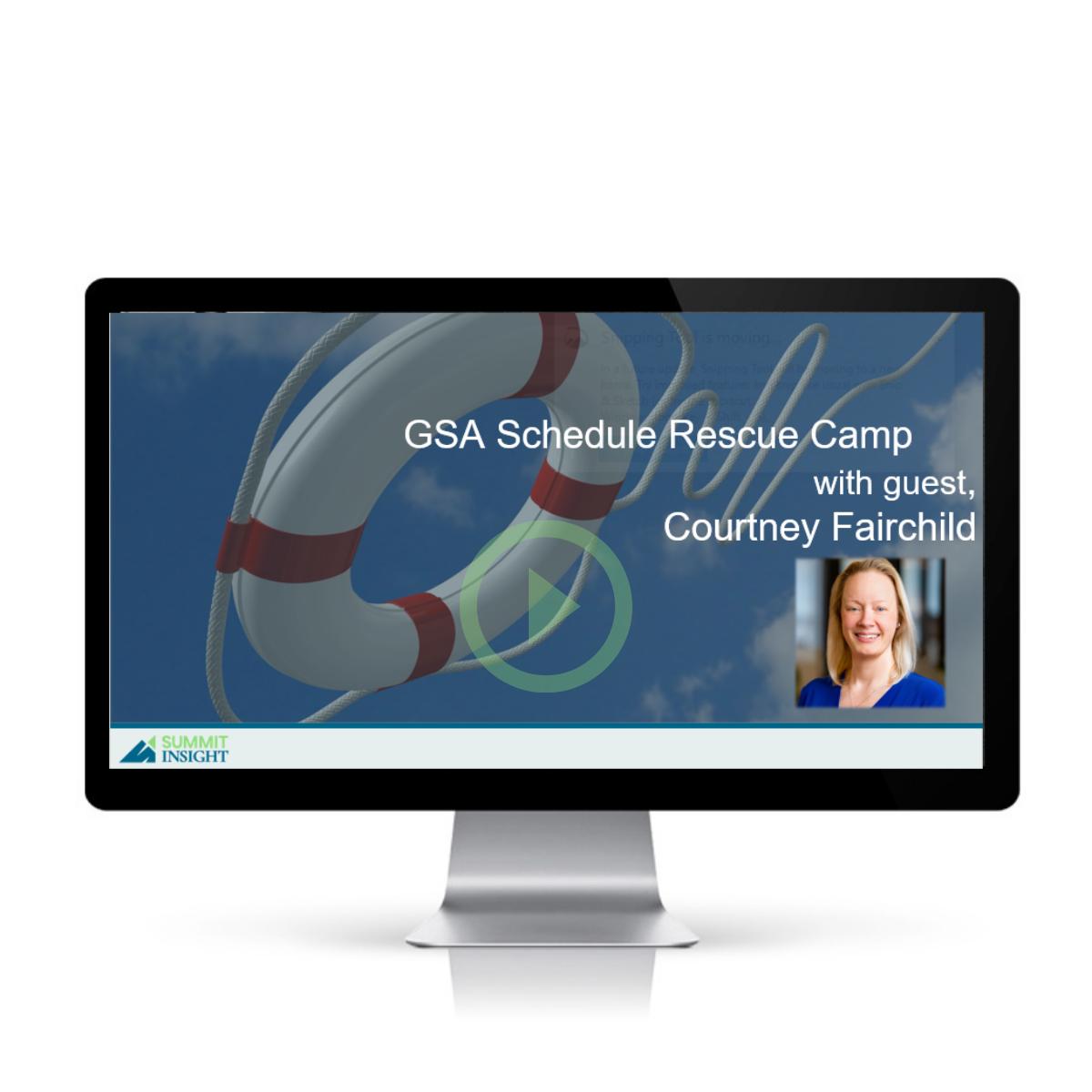 GSA Schedule Rescue Camp: Courtney Fairchild