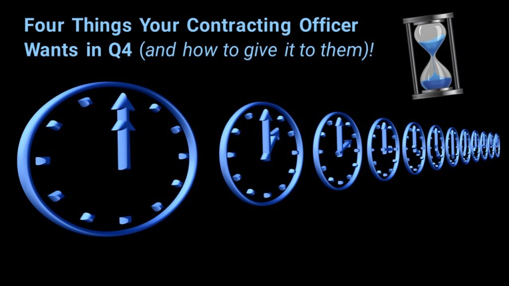 Four Things Your Contracting Officer Wants in Q4 and how to give it to them Image