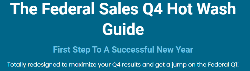 Federal Sales Q4 Hot Wash Guide